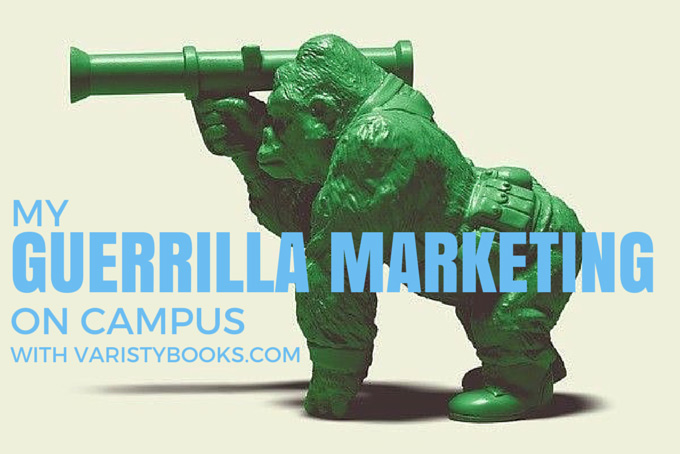 Guerrilla Marketing Tactics on Campus with VarsityBooks.com to Drive Online Sales