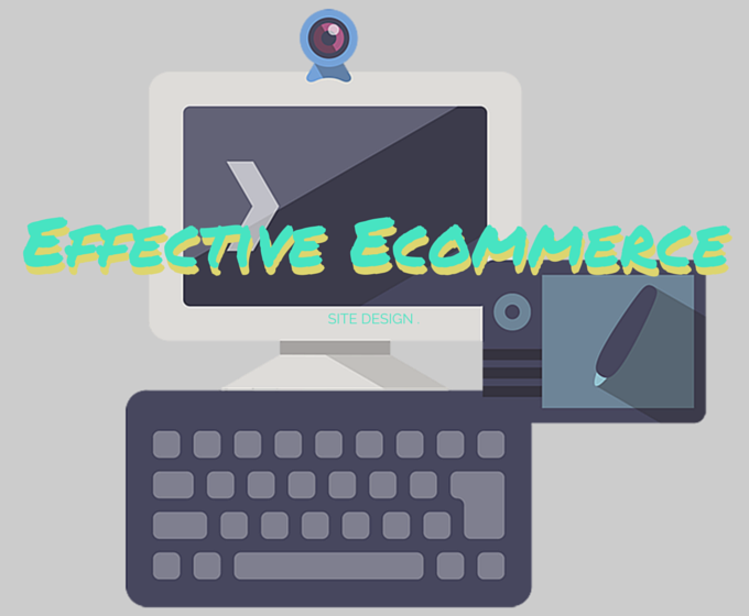 Effective Ecommerce Site Design