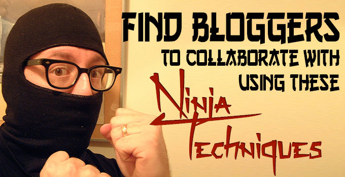 Find Bloggers using ninja techniques