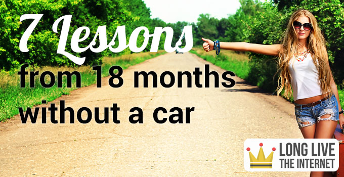 7 lessons learned from 18 months without a car