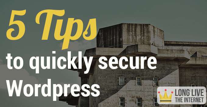 5-tips-to-quickly-secure-wordpress