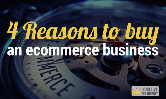 4-reasons-buy-ecommerce
