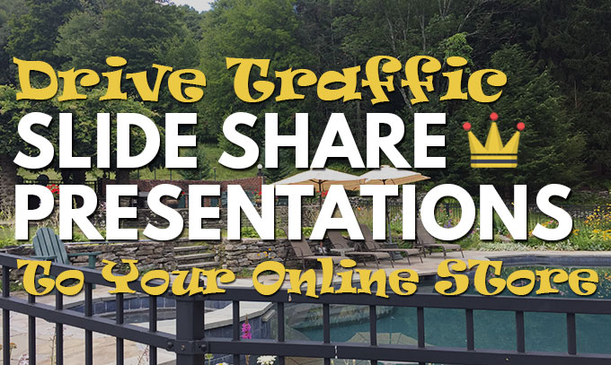 Drive Traffic To Your Online Store with Slide Share