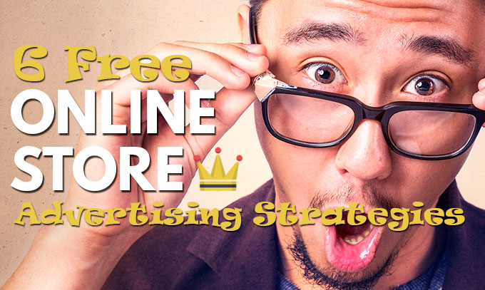 free online store advertising strategies