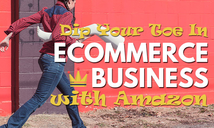 Ecommerce business with amazon