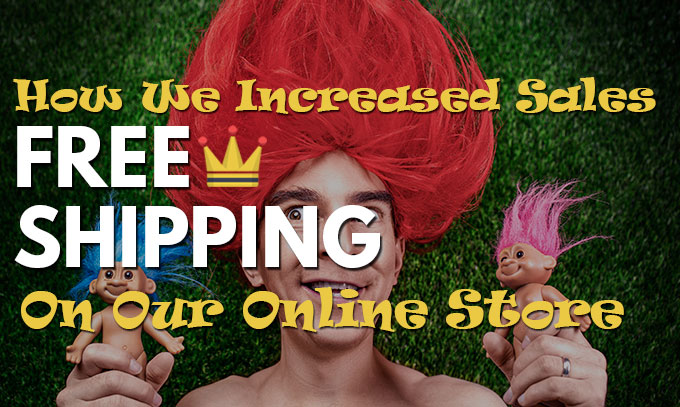 Increase Sales Free Shipping Online Store